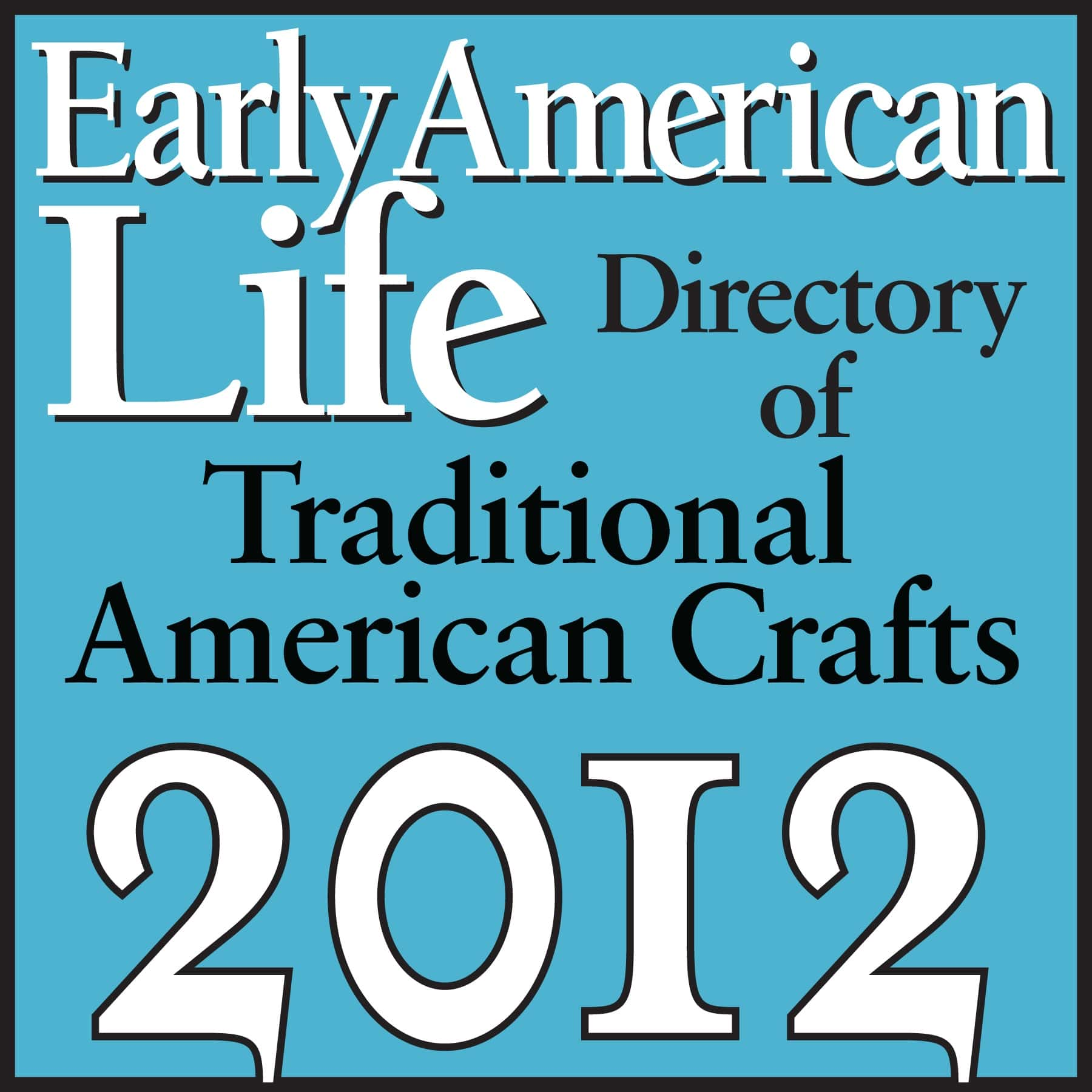 Early American Life Traditional American Crafts logo 2012